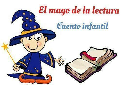 Cuento con moraleja: El mago de la lectura. #150palabras