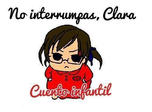 Cuento infantil: No interrumpas, Clara.