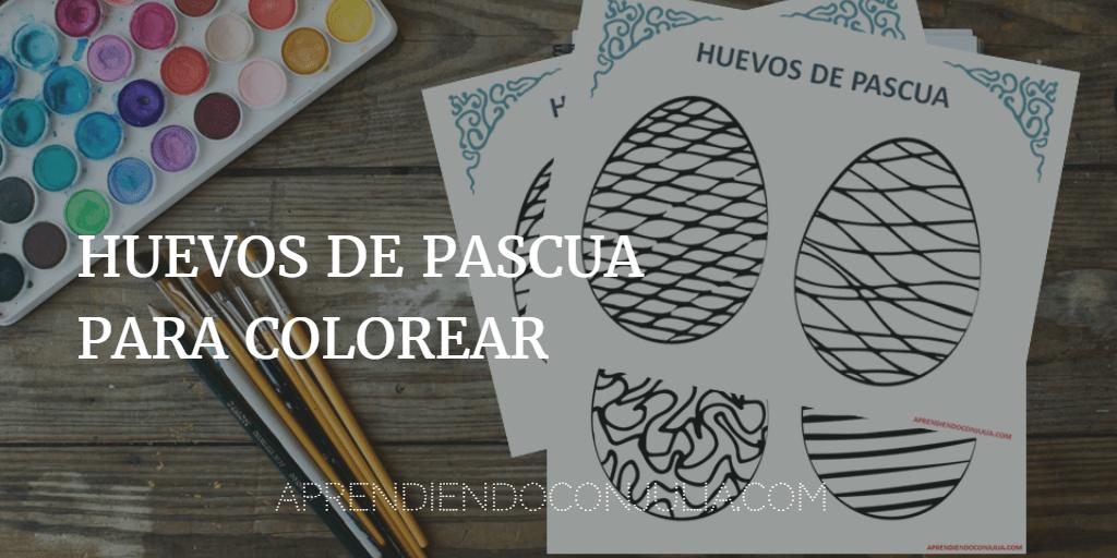 Imprimible: Huevos de Pascua para colorear