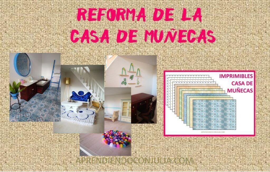 REFORMA DE LA CASA DE MUÑECAS