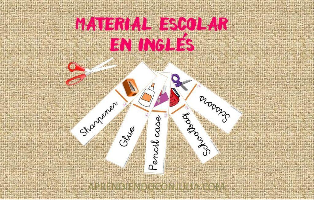 VOCABULARIO DE MATERIAL ESCOLAR EN INGLES IMPRIMIR